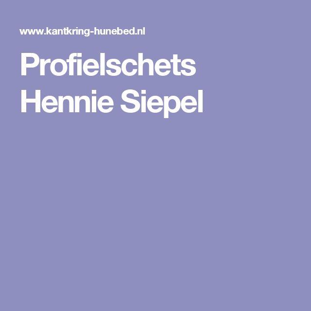 Profielschets Hennie Siepel