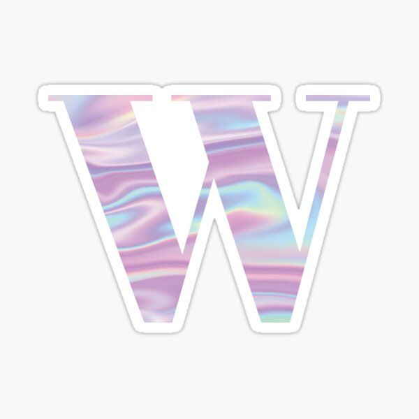 Letter W Holographic Stickers In 2020 Cool Lettering
