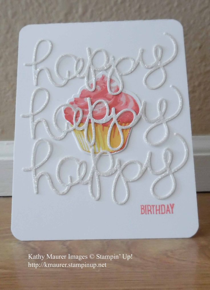 Birthday Card Made with Stampin' Up!'s Sweet Cupcake Stamp Set, Cupcake Cutout Framelits, and Hello You Thinlits.  For details, go to my Monday, November 21, 2016 blog at http://www.stampinup.net/blog/2130686/entry/sweet_cupcake