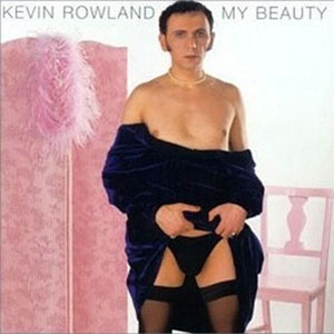 """Kevin Rowland """"My Beauty"""" (1999)"""