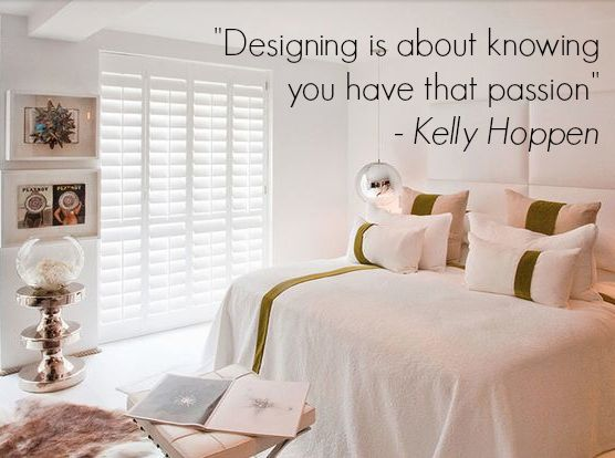 Inspiring Interiors Quote From Kelly Hoppen Interiors Home Design Quotes Kellyhoppen