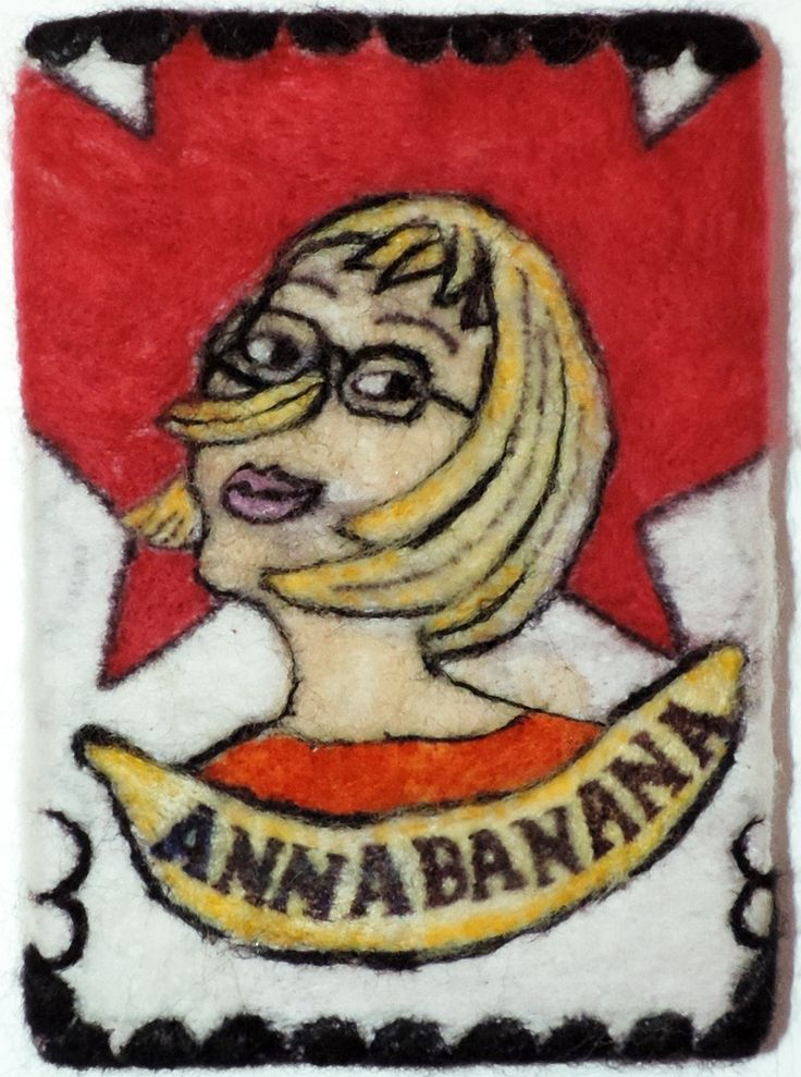 Needle felted postcard celebrating Artist Anna Banana