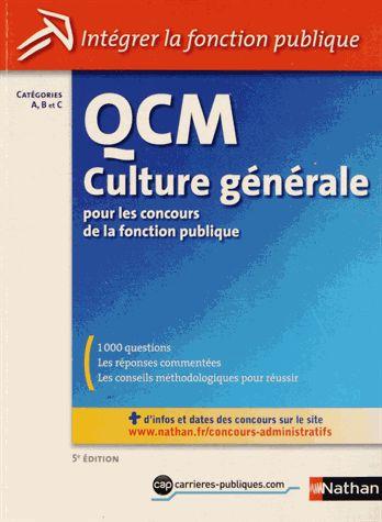 QCM Culture générale pour les concours de la fonction publique Pascal Joly