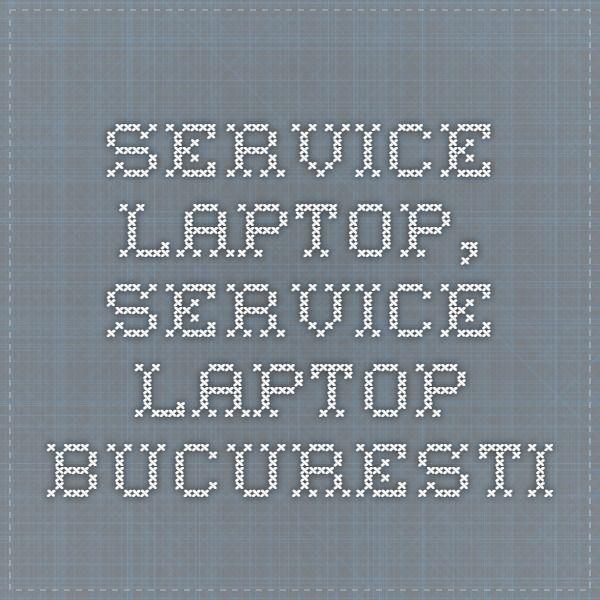 Service laptop, service laptop Bucuresti reparatii laptop la nivel profesional . Executam reparatii placa de baza laptop la nivel de micro electronica - 0730 924 924 / 0764 280 280