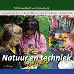 Natuur en techniek geven - Praktische vakdidactiek voor het basisonderwijs