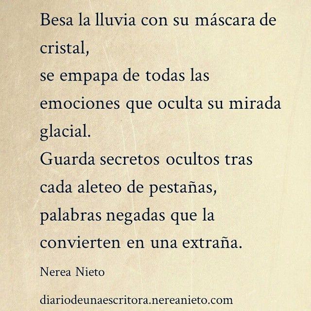Besa la lluvia con su máscara de cristal… #poesía #poema #frase #cita