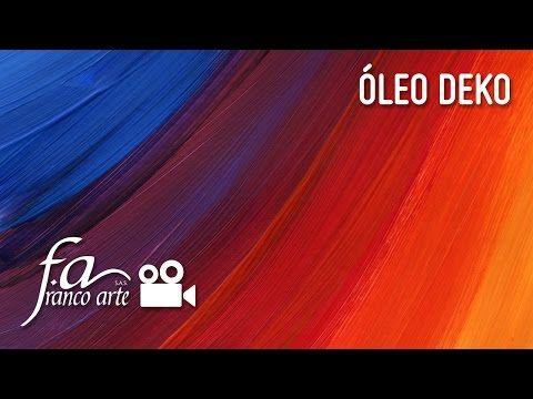 Óleo Deko - YouTube