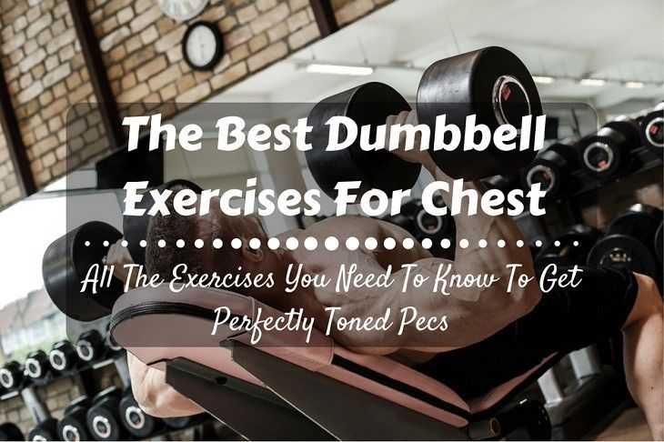 What Are The Best Dumbbell Exercises For Chest?