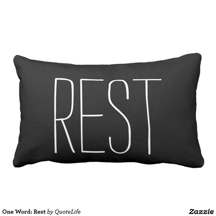One Word: Rest Pillows #pillows #words #rest
