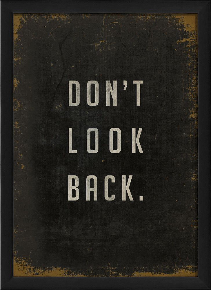 Dont Look Back Framed Textual Art