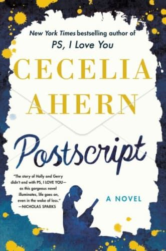 Postscript By Cecelia Ahern In 2020 Ps I Love You Books Ps I Love