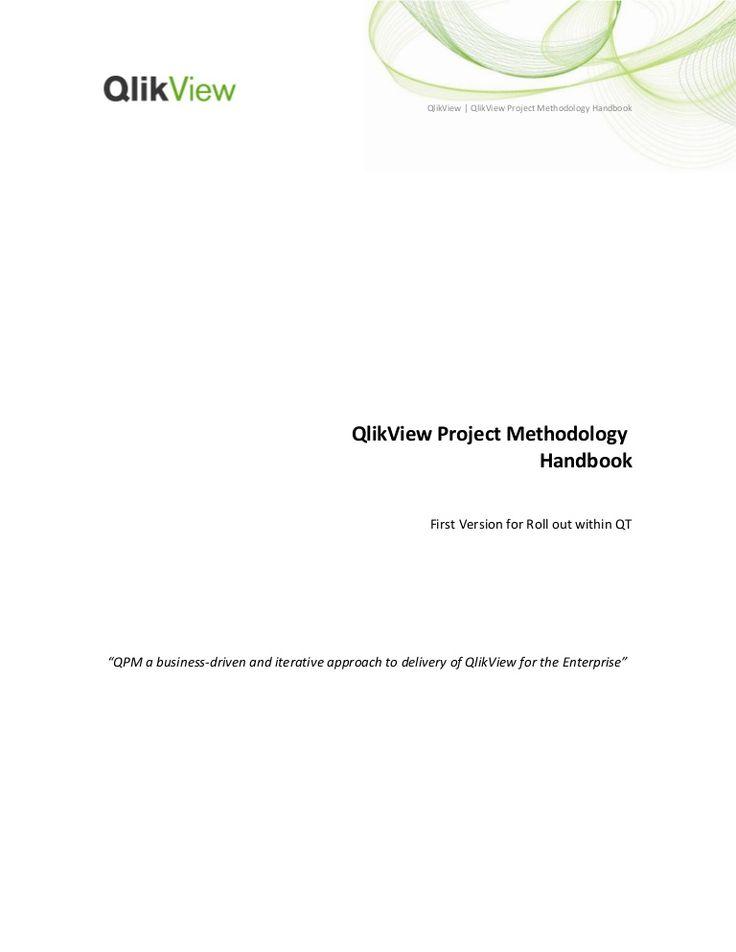 qlik-view-project-methodology-handbook-v-10-docx by Antonino Barbaro via Slideshare