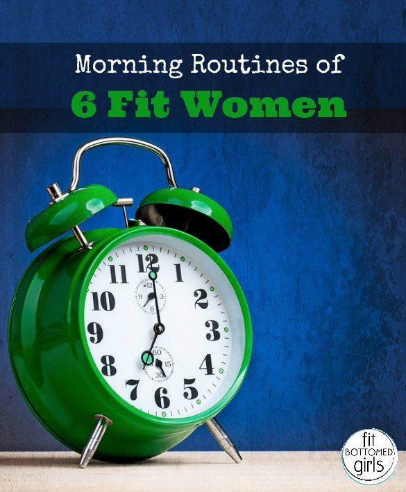 Morning Routines of 6 Fit Women