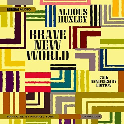 "Another must-listen from my #AudibleApp: ""Brave New World"" by Aldous Huxley, narrated by Michael York."