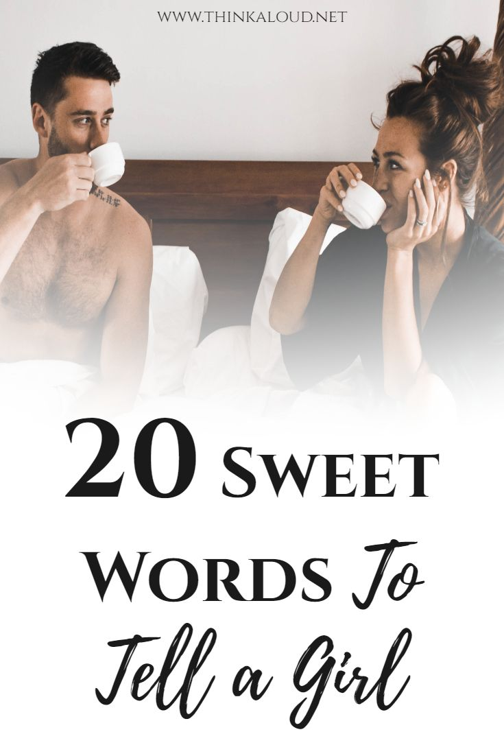 20 Sweet Words To Tell a Girl in 2020 | Sweet words, Words