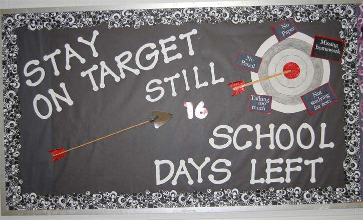 """Stay on Target - Still _____ School Days Left"" ~~~~~~~~~~~~~~~~~~~~~~~~~~~~~~ great countdown bulletin board idea for school year end"