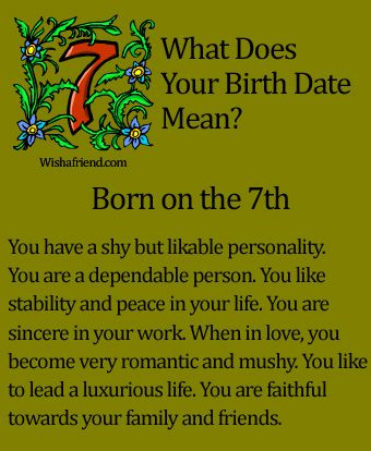 What Does Your Birth Date Mean?- Born on the 7th