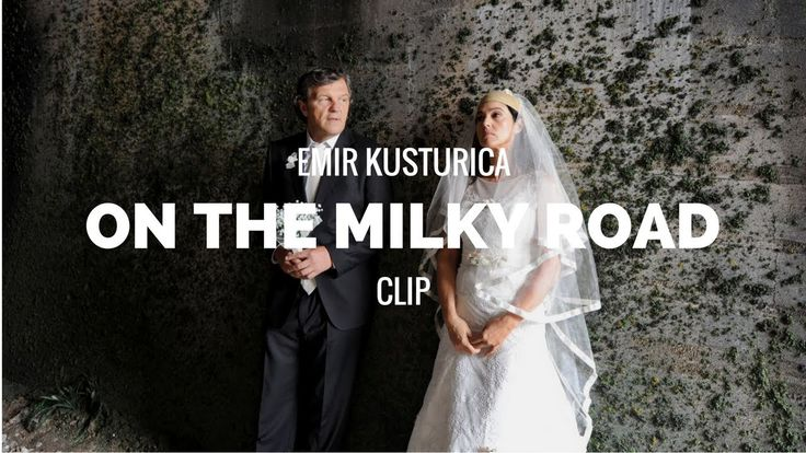 ON THE MILKY ROAD - Emir Kusturica, Monica Bellucci Film Clip (2016) ENG...