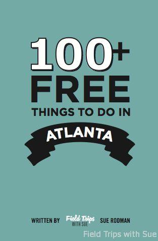 100 Plus Free Things to do in Atlanta100 Free, Ideas, Things To Do In Georgia, Atlanta Georgia, Field Trips, Fun, Free Things To Do In Atlanta, Atlanta Families, Fields Trips