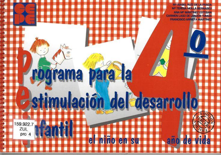 Programa para la estimulación del desarrollo infantil [PEI] : el niño de 3 a 4 años / Mª Isabel Zulueta Ruiz de la Prada, Mª Teresa Mollá Bernabeu... [et al.] ; ilustraciones de Carmen Ruiz de la Prada http://absysnetweb.bbtk.ull.es/cgi-bin/abnetopac01?TITN=521203