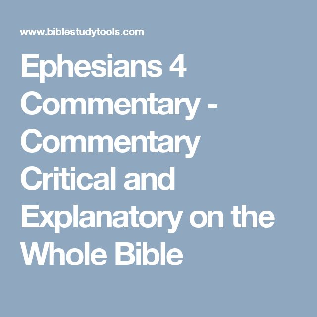 Ephesians 4 Commentary - Commentary Critical and Explanatory on the Whole Bible