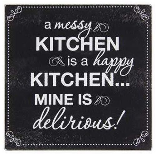 Brownlow Gifts brings us this ''A Messy Kitchen is a Happy Kitchen… Mine is Delirious!'' tempered glass cutting board. This 7 3/4 x 7 3/4 cutting board is just the right size for cutting and serving f