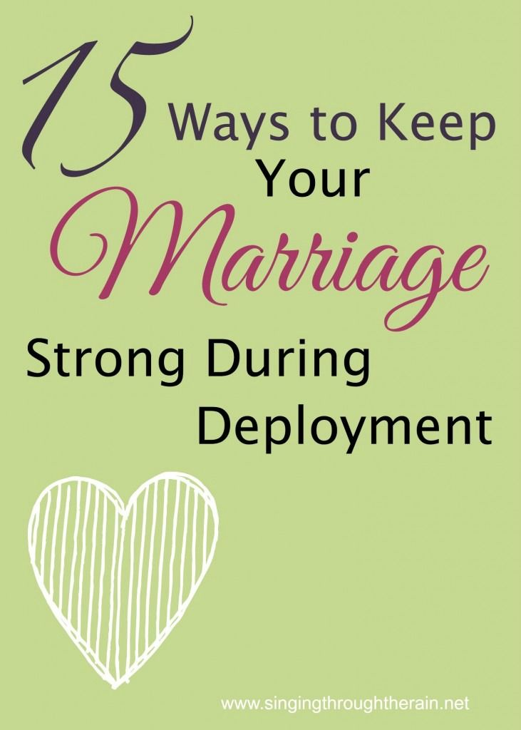 15 Ways to Keep Your Marriage Strong During Deployment - Keeping your marriage strong is hard work, but keeping your marriage strong during deployment can be even harder because of the distance. Even though your spouse may be thousands of miles away, there are PLENTY of unique things you can do to stay close and keep your marriage strong!