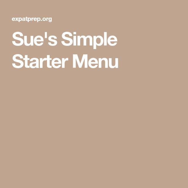 Sue's Simple Starter Menu