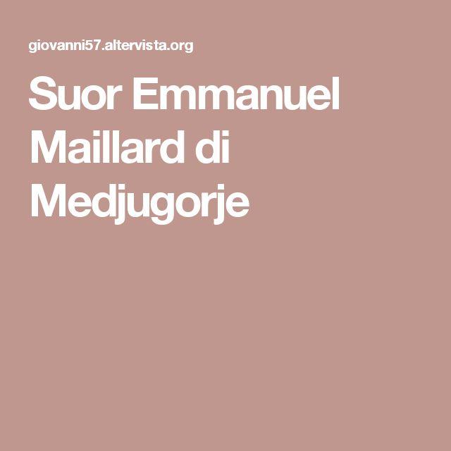 Suor Emmanuel Maillard di Medjugorje