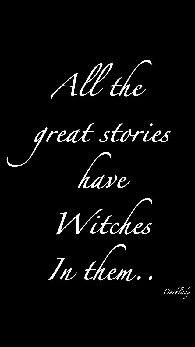 "Magick Wicca Witch Witchcraft: ""All the great stories have #Witches in them...."""