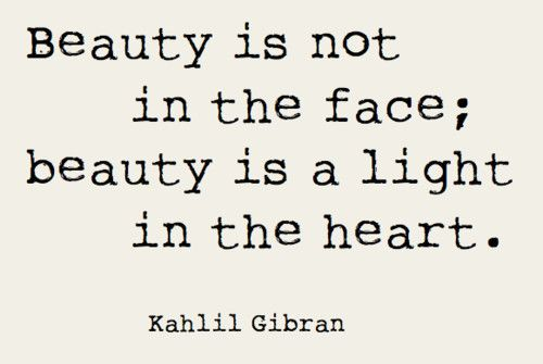 True Beauty Quote by Kahlil Gibran