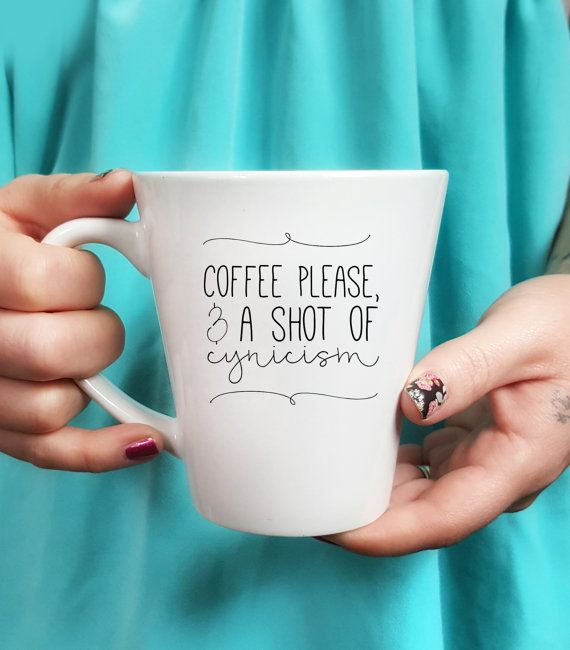 Gilmore Girls Quote Inspired Coffee Mug - Funny Mug - Quote Mug - Coffee Lover - Gift Idea - Coffee Please & A Shot Of Cynicism