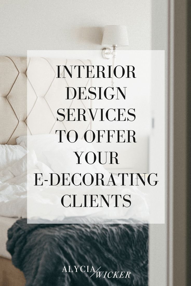 interior design services to offer your e decorating clients rh pinterest com