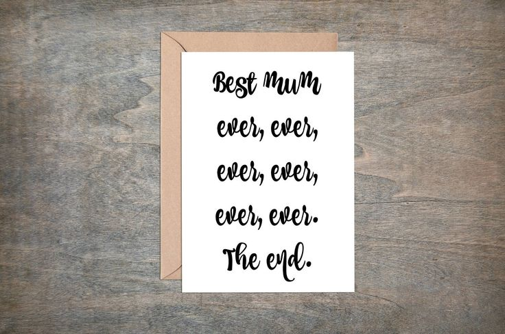 Mother's Day Card, Best Mum Ever Card, Cute Mother's Day Card, Lovely Mother's Day Card, Mother's Day Greeting Card, The end by PepperDoodles on Etsy