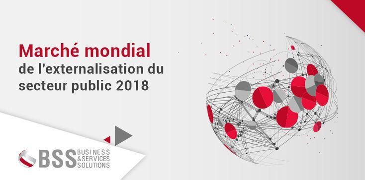 Marché mondial de l'externalisation du secteur public 2018