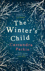 #BlogTour #Review ~ The Winter's Child by Cassandra Parkin @cassandrajaneuk @Legend_Press