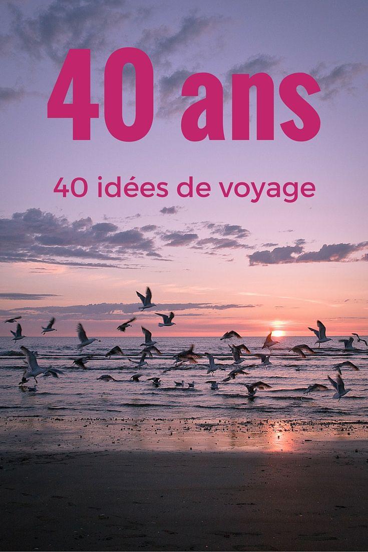 Pour mes 40 ans j'ai imaginé 40 idées de voyage, peut-être trouverez-vous un peu d'inspiration dans cette liste #voyage #40ans