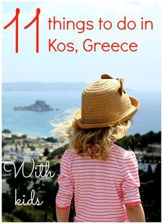 Discovering 11 things to do in Kos with kids - the first stop on our family island hop around Greece, Kos is one of the largest in the Dodecanese, with many of the group's tourist attractions. From ancient temples to medieval castles, water parks and ther