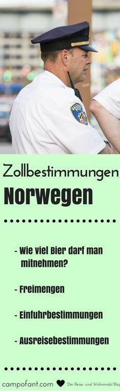 Einreisebestimmungen und Zollbestimmungen in Norwegen