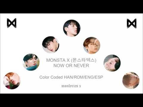 MONSTA X (몬스타엑스) - Now or Never (Color Coded Han/Rom/Eng/Esp Lyrics)