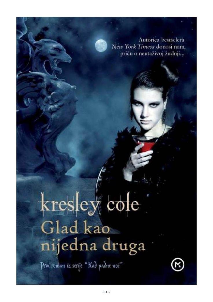 Kresley Cole Glad kao nijedna druga Prvi roman iz serije �Kad ...