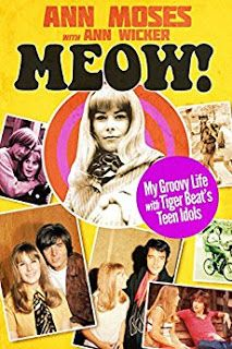 The Slums Off Hollywood Boulevard: Book Review: Meow! My Groovy Life with Tiger Beat'...