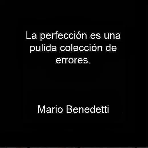 Mario Benedetti y Mario Satz dan a la perfección la dimensión de construida, a partir de la corrección, el soltar, el reciclado de errores. Habilita no sólo el equivocarse sino también el usar las…