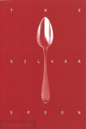 The Silver Spoon | The Silver Spoon Series | Phaidon Store