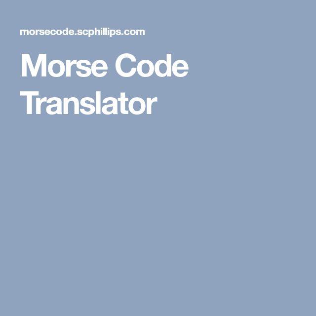 The 25+ best Morse code translator ideas on Pinterest Online - sample morse code chart