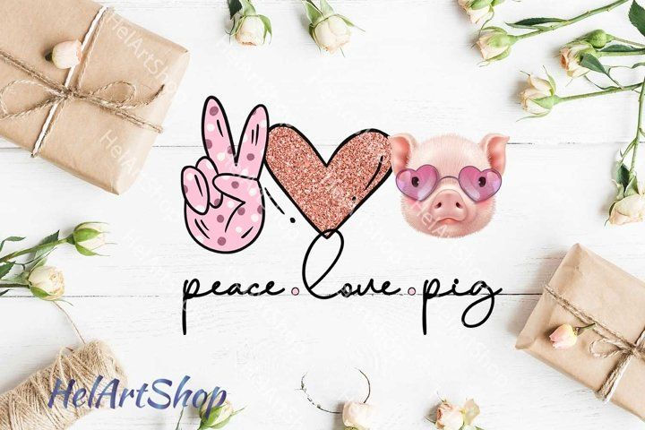 Download Peace Love Pig Png Sublimation Png 551111 Sublimation Design Bundles In 2020 Peace And Love Pig Png Design Bundles
