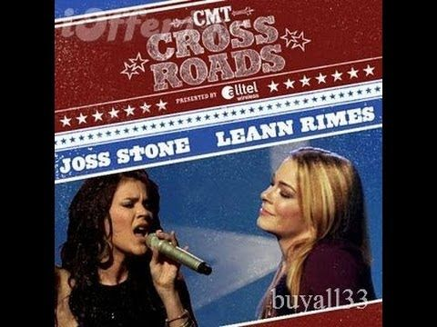 Joss Stone & Leann Rimes Live at Crossroads HD FULL concert - YouTube