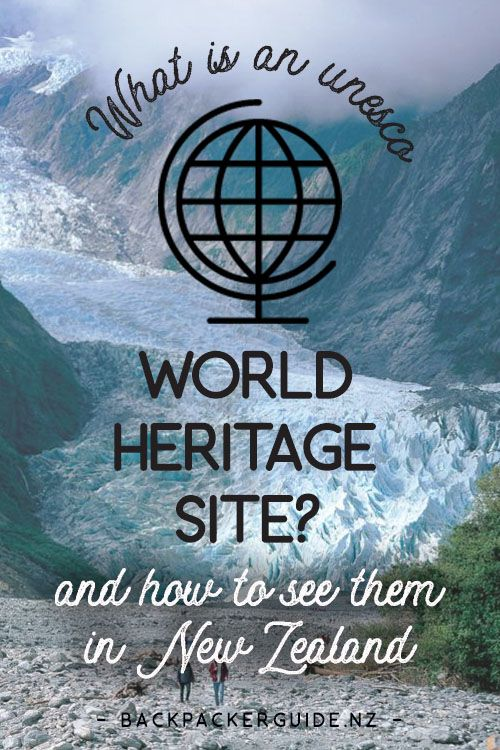 "Unesco World Heritage Sites in New Zealand.  Throughout the pages of any glossy New Zealand brochure or even on this website itself you will often see parts of New Zealand described as a ""World Heritage Site"". It's a pretty grand title, that's for sure, but what does it mean exactly? Why should we care?"