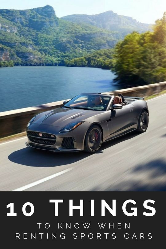 10 Things To Know When Renting Sports Cars |  #rent #tips #sports #luxury #exotic #cars #auto #automotive #motor