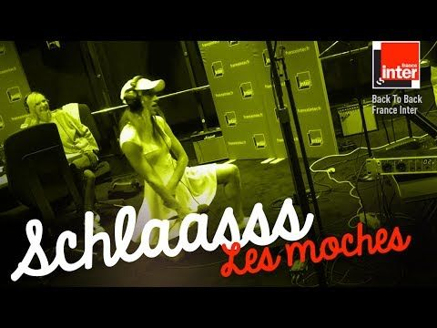 Schlaasss | Les moches | Back to Back - France Inter (Atypeek Music)
